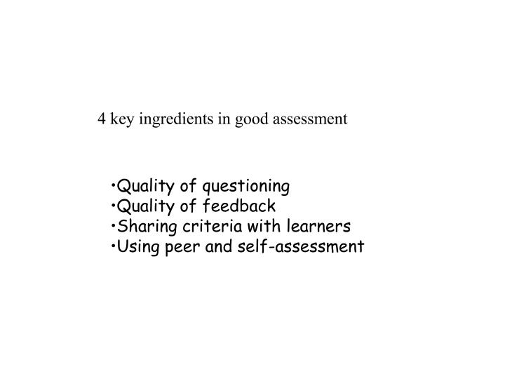 4 key ingredients in good assessment