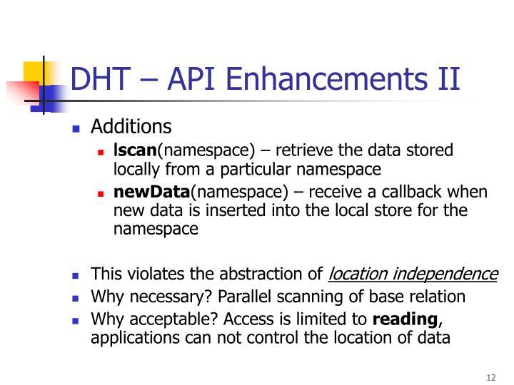 DHT – API Enhancements II