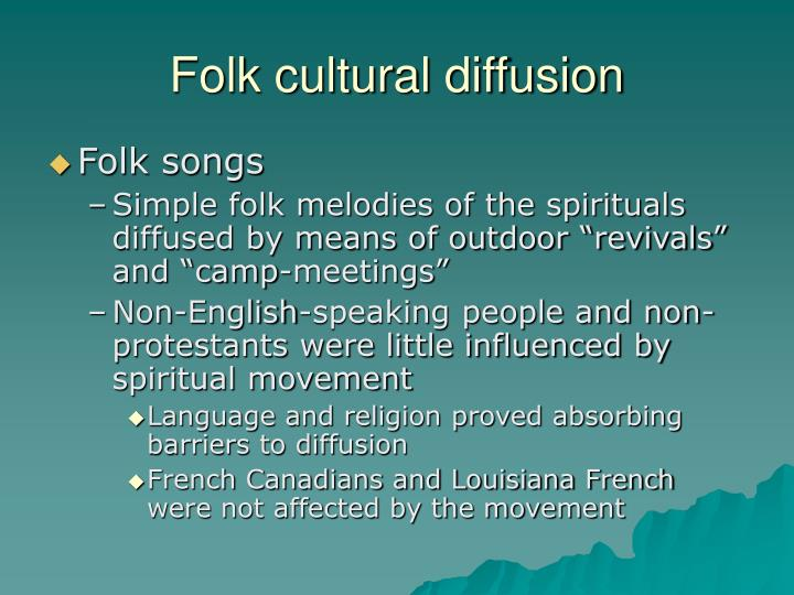 Folk cultural diffusion