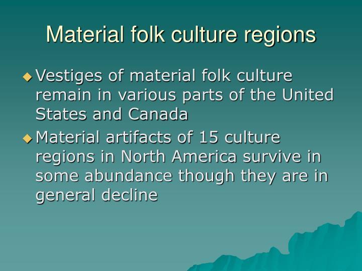 Material folk culture regions