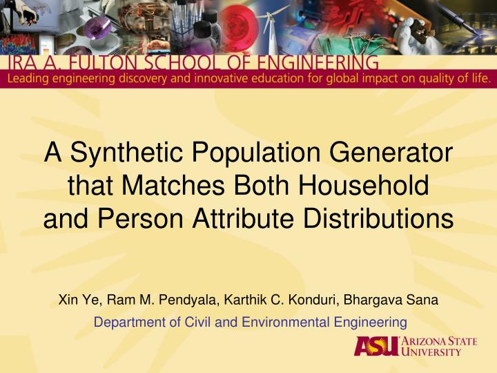 A synthetic population generator that matches both household and person attribute distributions