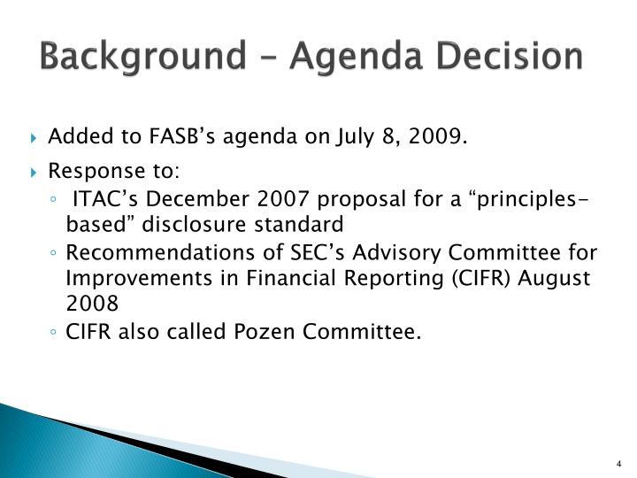 Background – Agenda Decision