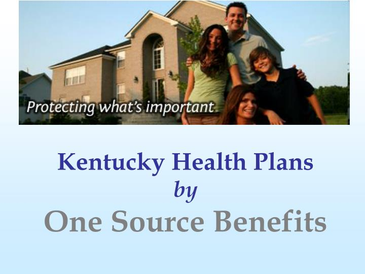 kentucky health plans by one source benefits n.