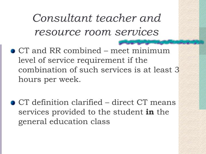 Consultant teacher and resource room services