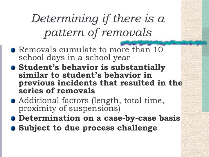 Determining if there is a pattern of removals