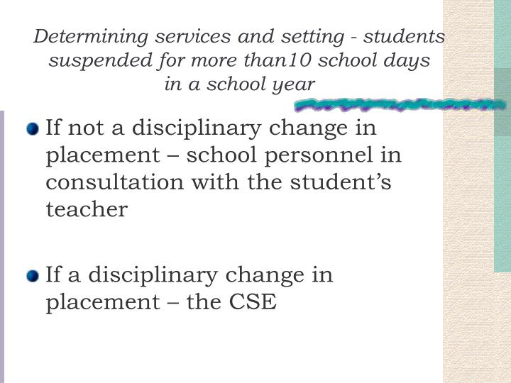 Determining services and setting - students suspended for more than10 school days