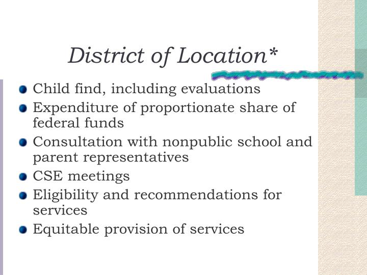 District of Location*