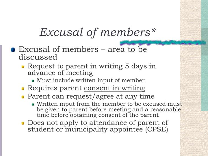 Excusal of members*