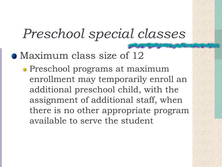 Preschool special classes