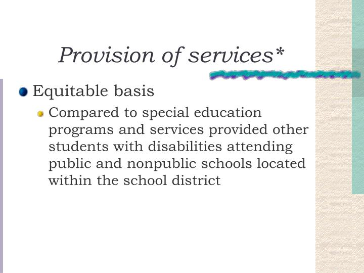 Provision of services*