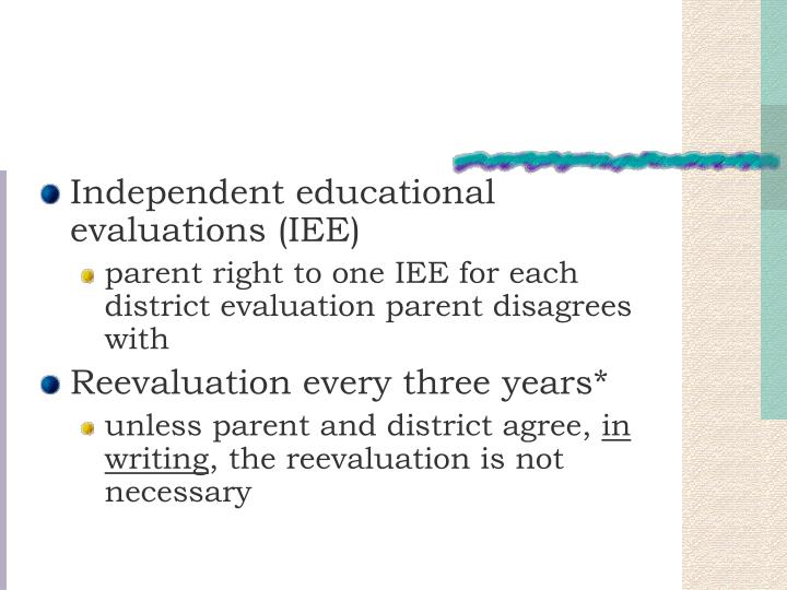 Independent educational evaluations (IEE)