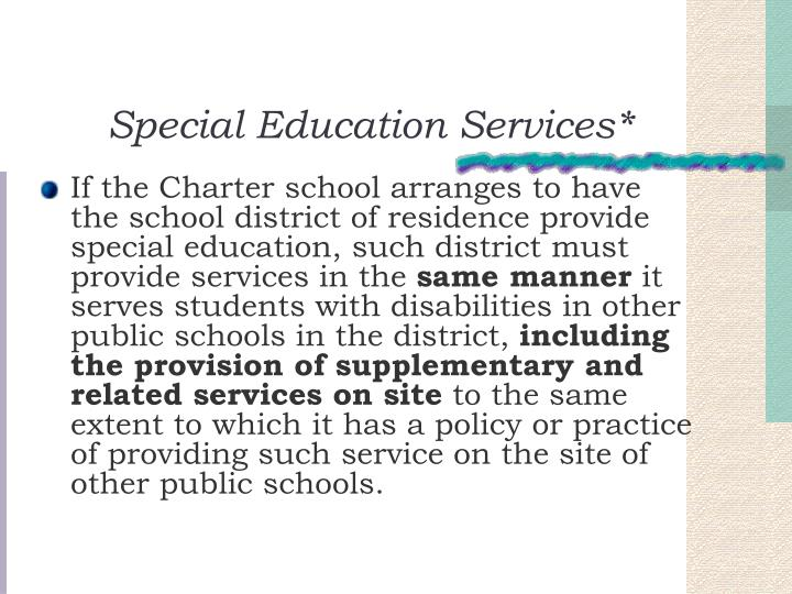 Special Education Services*