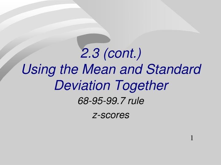 2 3 cont using the mean and standard deviation together n.