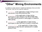 other mining environments