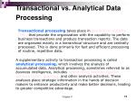 transactional vs analytical data processing