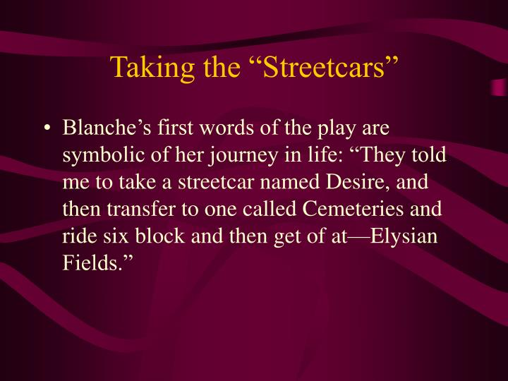 """Taking the """"Streetcars"""""""
