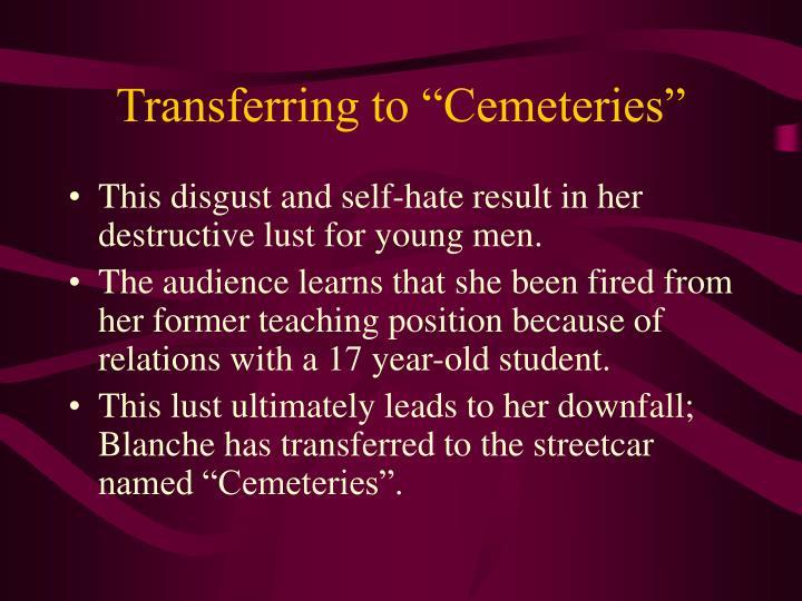 "Transferring to ""Cemeteries"""
