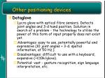 other positioning devices5