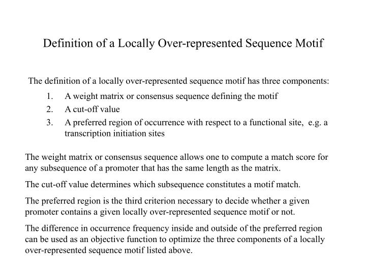 Definition of a Locally Over-represented Sequence Motif