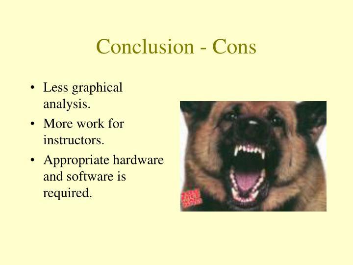 Conclusion - Cons