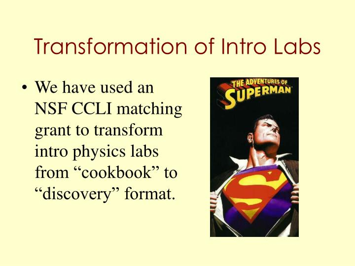 Transformation of intro labs