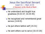 jesus the sacrificial servant isaiah 53 mark 10 45 a summary of the book of mark9