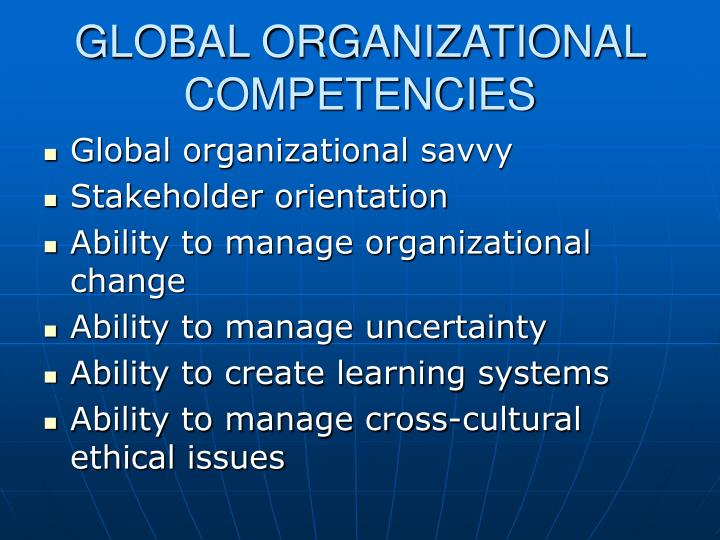 GLOBAL ORGANIZATIONAL COMPETENCIES