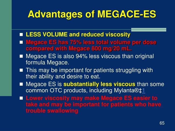 Advantages of MEGACE-ES