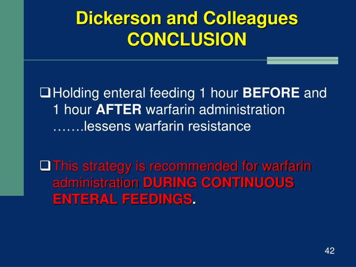 Dickerson and Colleagues CONCLUSION