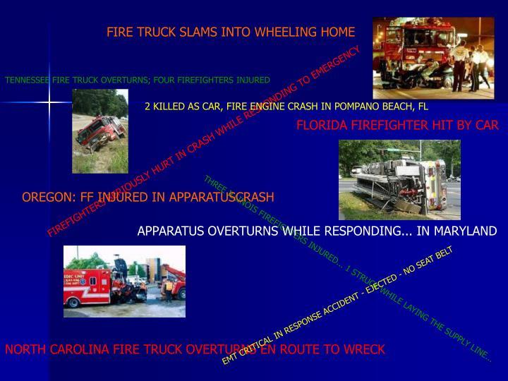FIRE TRUCK SLAMS INTO WHEELING HOME