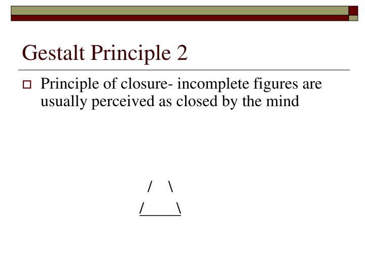 Gestalt Principle 2