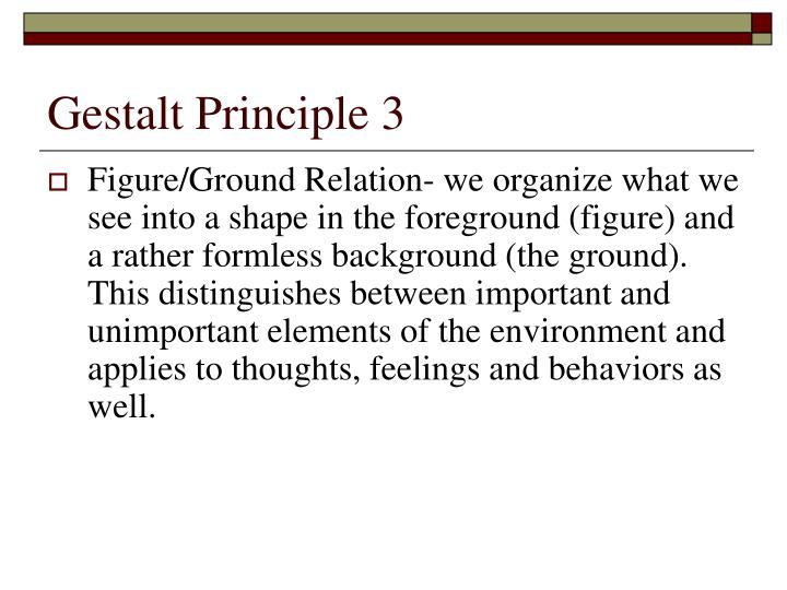 Gestalt Principle 3