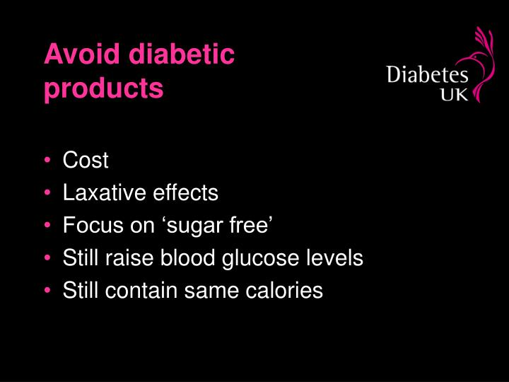 Avoid diabetic products