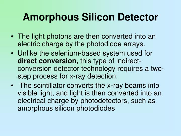 Amorphous Silicon Detector