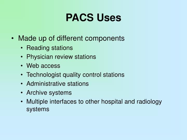 PACS Uses