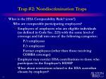 trap 2 nondiscrimination traps3