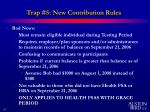 trap 5 new contribution rules29