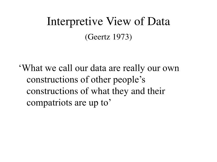 Interpretive View of Data