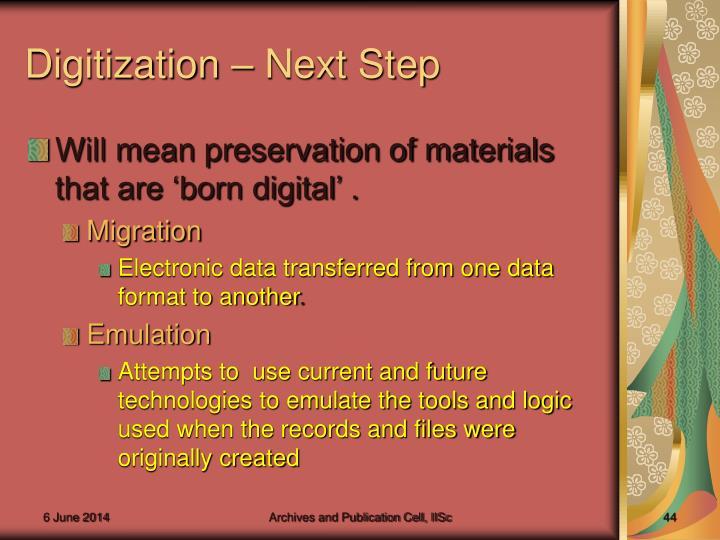 Digitization – Next Step