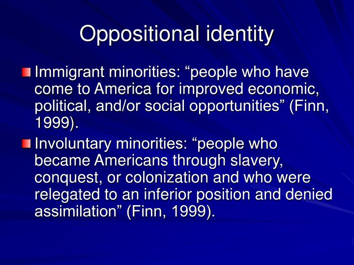 Oppositional identity