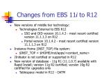 changes from ebs 11 i to r12