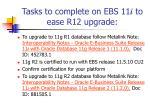 tasks to complete on ebs 11 i to ease r12 upgrade1