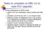 tasks to complete on ebs 11 i to ease r12 upgrade2