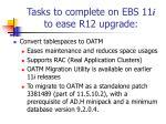 tasks to complete on ebs 11 i to ease r12 upgrade3