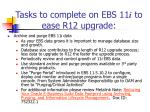tasks to complete on ebs 11 i to ease r12 upgrade7