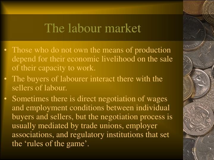 The labour market