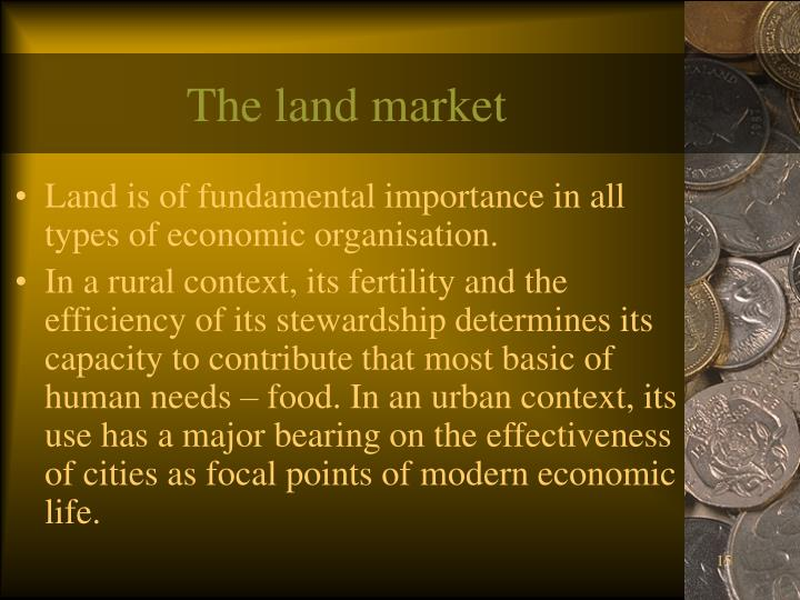 The land market