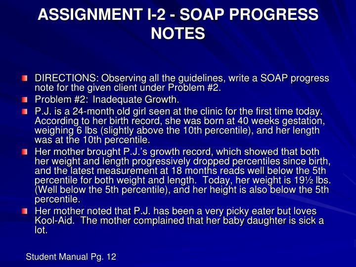 ASSIGNMENT I-2 - SOAP PROGRESS NOTES