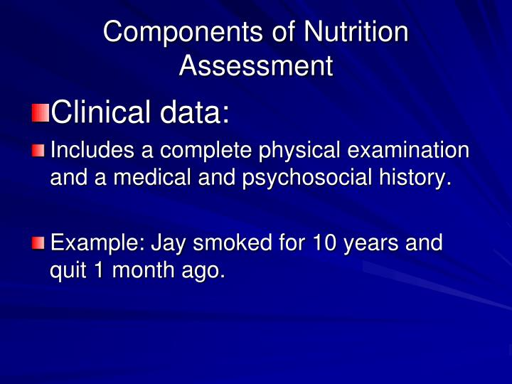 Components of Nutrition Assessment
