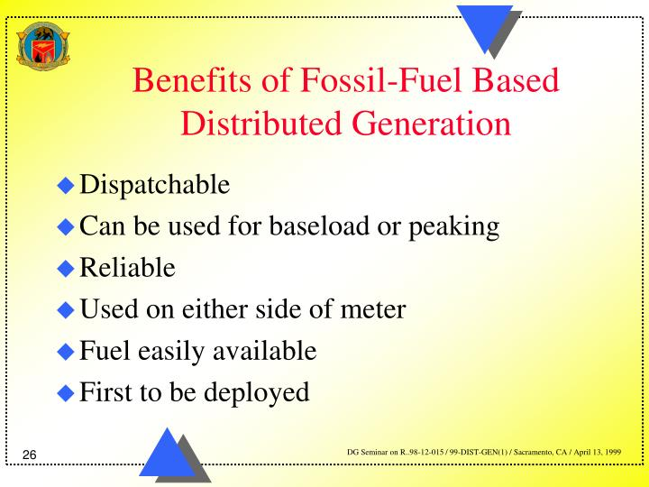 Benefits of Fossil-Fuel Based Distributed Generation